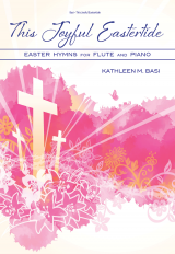 This Joyful Eastertide: Easter Hymns for Flute and Piano