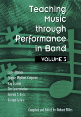 Teaching Music through Performance in Band - Volume 3