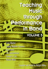 Teaching Music through Performance in Band - Volume 5