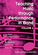 Teaching Music through Performance in Band - Volume 6