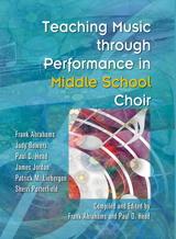 Teaching Music through Performance in Middle School Choir