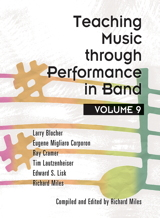 Teaching Music through Performance in Band - Volume 9