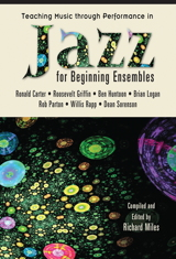 Teaching Music through Performance in Jazz for Beginning Ensembles