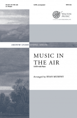 Music in the Air (SATB)