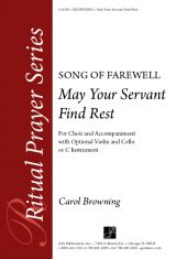 May Your Servant Find Rest