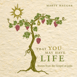 That You May Have Life