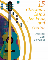 Fifteen Christmas Carols for Flute and Guitar