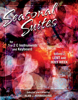 Seasonal Suites Vol 2: Lent and Holy Week