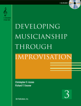 Developing Musicianship through Improvisation, Book 3 - C Instruments (Treble Clef) edition