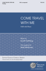 Come, Travel with Me (SAB)