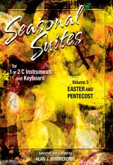 Seasonal Suites Vol 3: Easter and Pentecost