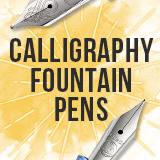 Calligraphy Fountain Pens