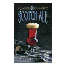 Scotch Ale (Classic Beer Style)