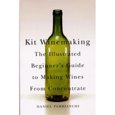 Kit Winemaking, by Daniel Pambianchi