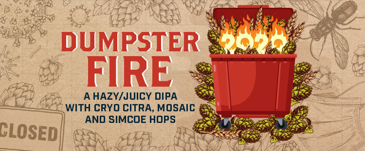 Dumpster Fire 2020 Hazy DIPA Beer Kit