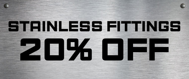 20% OFF Stainless Steel Fittings