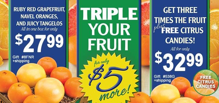 Triple Your Fruit