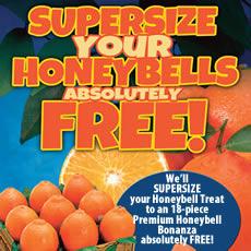 Supersize Your Honeybells!