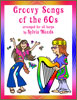 Groovy Songs of the 60s book by Sylvia Woods