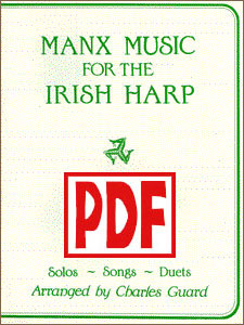 Manx Music for the Irish Harp by Charles Guard <span class='red'>PDF Downloads</span>