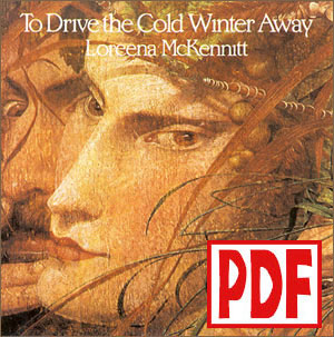 To Drive the Cold Winter Away by Loreena McKennitt PDF Downloads