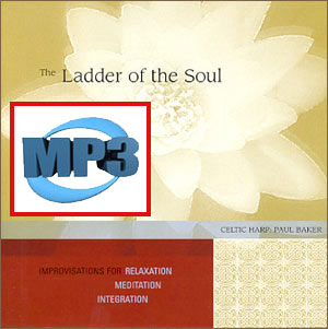 mp3DOWNLOADS from The Ladder of the Soul by Paul Baker