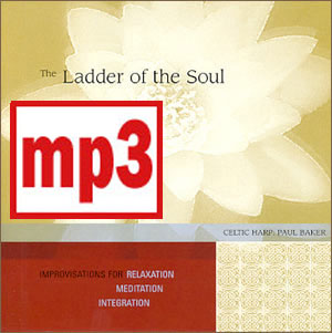The Ladder of the Soul by Paul Baker mp3 Downloads