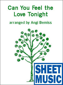 Can You Feel the Love Tonight <span class='blue'>Sheet Music</span> arranged by Angi Bemiss