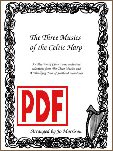 The Three Musics of the Celtic Harp by Jo Morrison <span class='red'>PDF Download</span>