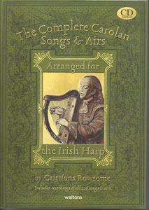 The Complete Carolan Songs and Airs arranged by Caitriona Rowsome <span class='blue'>Book and CDs</span>