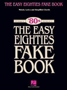 The Easy 80's Fake Book