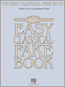 The Easy Classical Fake Book