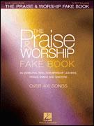 The Praise and Worship Fake Book