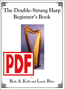 Double-Strung Harp for Beginners by Beth Kollé and Laurie Riley <span class='red'>PDF Download</span>