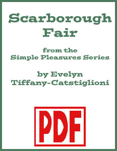 Scarborough Fair Simple Pleasures Edition arranged by Evelyn Tiffany-Castiglioni <span class='red'>PDF Download</span>