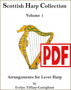 Scottish Harp Collection #1 arranged by Evelyn Tiffany-Castiglioni PDF Download