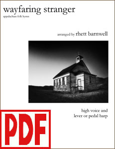 Wayfaring Stranger for harp and high voice by Rhett Barnwell <span class='red'>PDF Download</span>