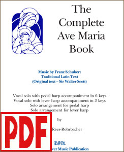 The Complete Ave Maria by Schubert arranged for solo harp or voice & harp by Darhon Rees-Rohrbacher PDF Download