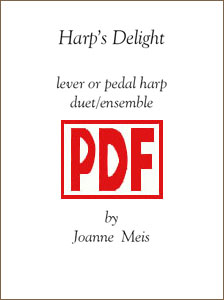 Harp's Delight for Harp Duo or 2-part Ensemble by Joanne Meis <span class='red'>PDF Download</span>