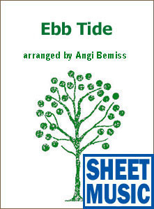 Ebb Tide by Robert Maxwell <span class='blue'>Sheet Music</span> arranged by Angi Bemiss