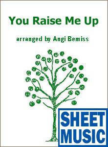 You Raise Me Up <span class='blue'>Sheet Music</span> arranged by Angi Bemiss