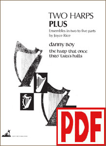 Two Harps Plus: Irish - Danny Boy and The Harp that Once Thro' Tara's Halls by Joyce Rice <span class='red'>PDF Download</span>