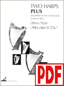 Two Harps Plus - Christmas: Silent Night and What Child is This by Joyce Rice PDF Download