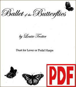 Ballet of the Butterflies Harp Solo or Harp Duet by Louise Trotter <span class='red'>PDF Download</span>