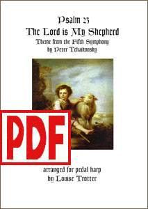 The Lord is My Shepherd by Tchaikovsky for Pedal Harp by Louise Trotter <span class='red'>PDF Download</span>
