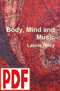 Body, Mind and Music by Laurie Riley <span class='red'>PDF Download</span>