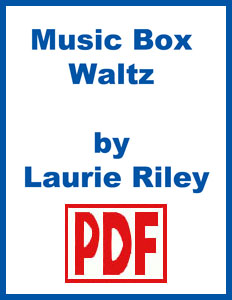 Music Box Waltz by Laurie Riley <span class='red'>PDF Download</span>