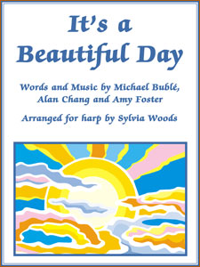 It's A Beautiful Day by Michael Buble arranged for harp by Sylvia Woods sheet music