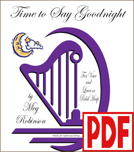 Time to Say Goodnight for harp and voice by Meg Robinson <span class='red'>PDF Download</span>