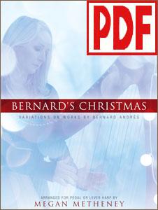 Bernard's Christmas: Variations on Works by Bernard Andres arranged by Megan Metheney PDF Downloads